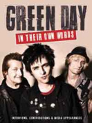 Green Day: In Their Own Words
