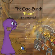 The Octo-Bunch *Pirates*