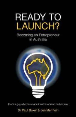 Ready to Launch?: Becoming an Entrepreneur in Australia
