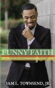 Funny Faith