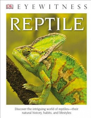 DK Eyewitness Books: Reptile (Library Edition) (DK Eyewitness Books)