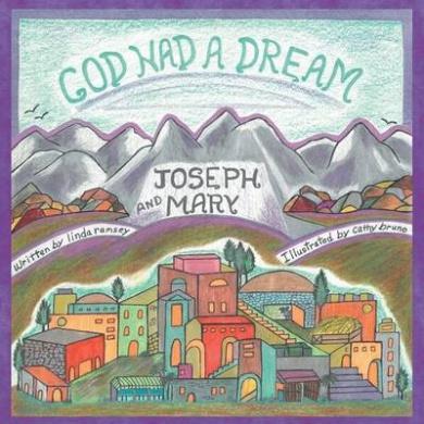 God Had a Dream Joseph and Mary