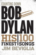 Counting Down Bob Dylan
