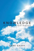 Knowledge Is God's Lighthouse