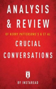 Analysis & Review of Kerry Patterson's & et al Crucial Conversations by Instaread