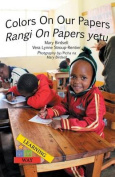 Colors on Our Papers/Rangi on Papers Yetu