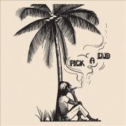Pick a Dub [Digipak]