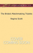 The Bride's Matchmaking Triplets (Lone Star Cowboy League