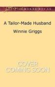 A Tailor-Made Husband (Texas Grooms