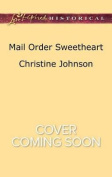 Mail Order Sweetheart