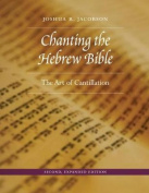 Chanting the Hebrew Bible, Second, Expanded Edition