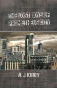 The Lost Boys of Prometheus City