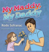 My Maddy, My Daddy - Spanish Edition  [Spanish]