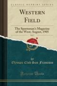 Western Field, Vol. 7