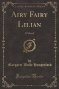 Airy Fairy Lilian
