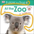 Follow the Trail at the Zoo (Follow the Trail) [Board book]