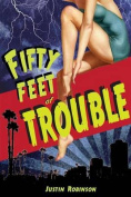 Fifty Feet of Trouble
