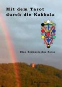 Mit Dem Tarot Durch Die Kabbala [GER]