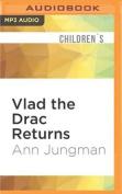 Vlad the Drac Returns [Audio]