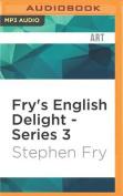 Fry's English Delight - Series 3 [Audio]