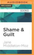 Shame & Guilt [Audio]