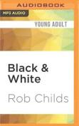 Black & White [Audio]