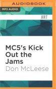 Mc5's Kick Out the Jams [Audio]