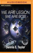 We Are Legion (We Are Bob)  [Audio]