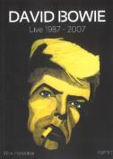 David Bowie: Live 1987-2007