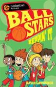 Ball Stars 3: Reppin' It