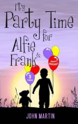Party Time for Alfie & Frank