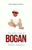 The Little Book of Bogan Baby Names