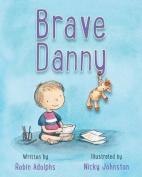 Brave Danny