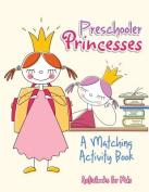 Preschooler Princesses