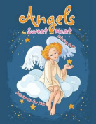 Angels Are Sweet and Neat Coloring Book