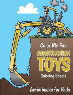 Color Me Fun: Construction Toys Coloring Sheets