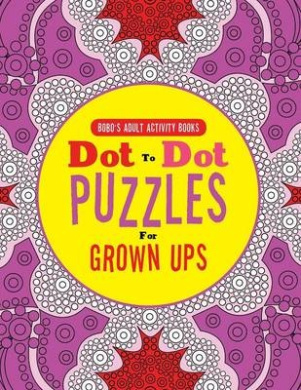 Dot to Dot Puzzles for Grown Ups