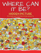 Where Can It Be? Hidden Picture to Find Activities for Adults