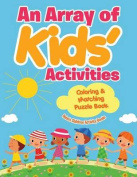 An Array of Kids' Activities Coloring & Matching Puzzle Book