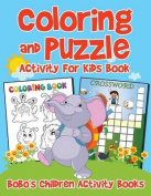 Coloring and Puzzle Activity for Kids Book