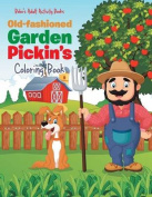 Old-Fashioned Garden Pickin's Coloring Book