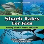Shark Tales for Kids