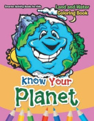 Know Your Planet