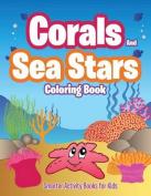 Corals and Sea Stars Coloring Book