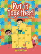 Put It Together! the Jigsaw Puzzle Coloring Book