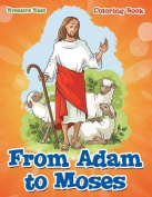 From Adam to Moses Coloring Book