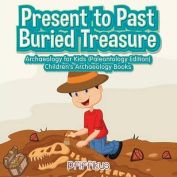 Present to Past - Buried Treasure