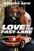 Love in the Fast Lane