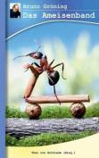 Bruno Groning - Das Ameisenband [GER]