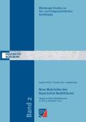 Neue Materialien Des Bayerischen Neolithikums [GER]